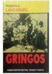 1992 - Gringos